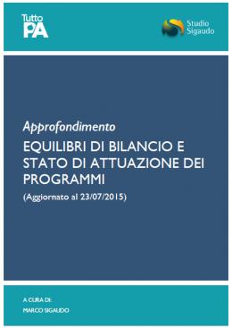 Equilibri di bilancio e stato di attuazione dei programmi