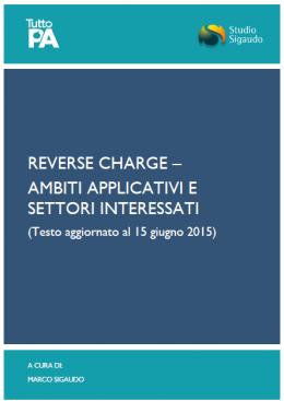 Reverse charge -AMBITI APPLICATIVI E SETTORI INTERESSATI